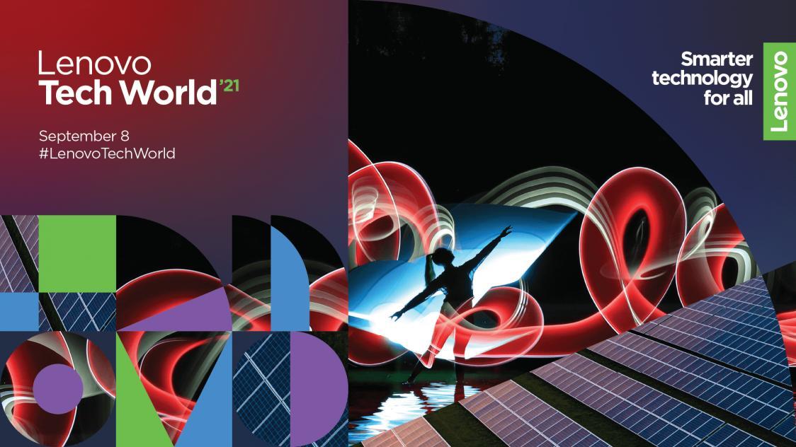 Name:  Lenovo Tech World 2021.jpg Views: 404 Size:  95.5 KB