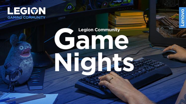 Name:  LegionCommunityGameNights2.jpg Views: 554 Size:  49.4 KB